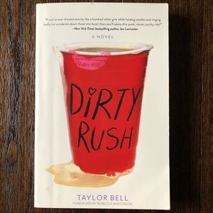 🔥 Dirty Rush by Taylor Bell